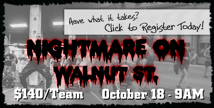 Click to Register for the Nightmare on Walnut St. Team Competition - October 18