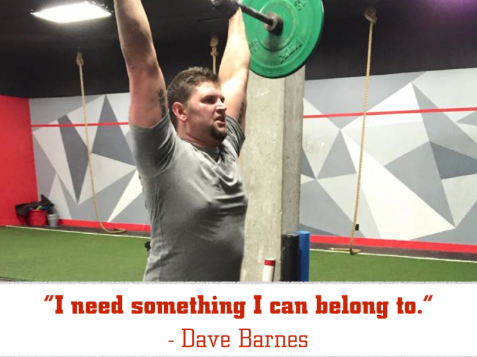 Dave Barnes - I need something I can belong to.