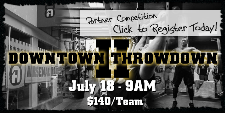 Downtown Throwdown II, The Arsenal, Team Competition, July 18, 2015 @ 9 AM