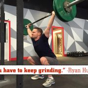 You have to keep grinding - Ryan Hunter