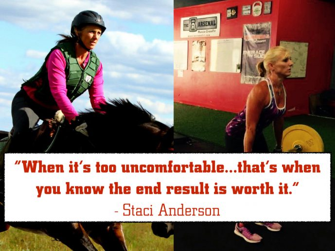 When it's too uncomfortable...that's when you know the end result is worth it. - Staci Anderson